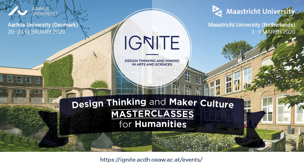IGNITE Masterclass: Bringing Postgraduate Humanities Students to Design Thinking and Maker Culture